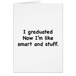 私は卒業しました。 私は頭が切れるおよび物のよう今度はです! カード