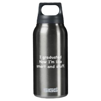 私は卒業しました。 私は頭が切れるおよび物のよう今度はです! 断熱ウォーターボトル