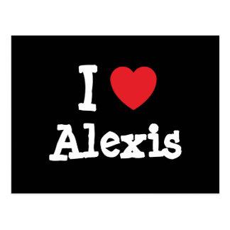 私は名前入りなアレキシスのハートのカスタムを愛します ポストカード