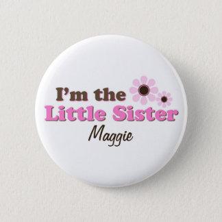 私は名前入りな妹のモダンな花です 5.7CM 丸型バッジ