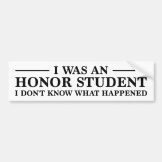私は名誉学生でした バンパーステッカー