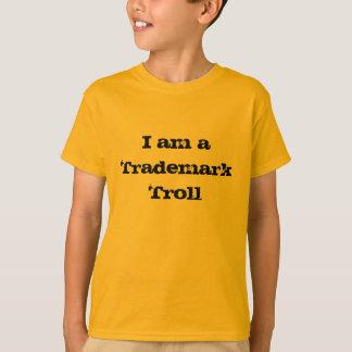 私は商標のトロールです Tシャツ