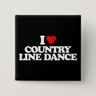 私は国のラインダンス愛します 缶バッジ