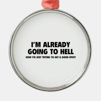 私は地獄に既に行っています メタルオーナメント