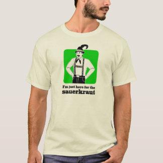 私は塩漬けキャベツのオクトーバーフェストのワイシャツのためにちょうどここにいます Tシャツ