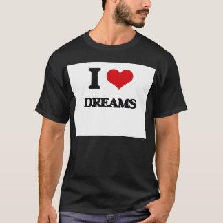 私は夢を愛します Tシャツ
