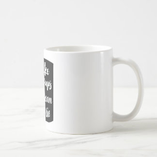 """""""私は大きいコップを好み、マグ""""あることができません コーヒーマグカップ"""