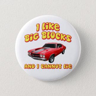 私は大きいブロックを好み、Chevelleあることができません 5.7cm 丸型バッジ