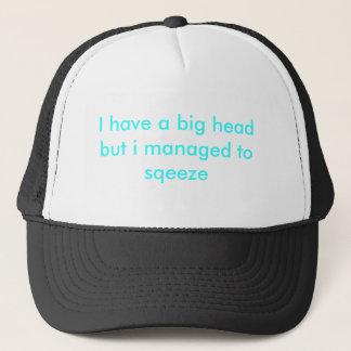 私は大きい頭部を有しますが、sqeezeに管理しました キャップ
