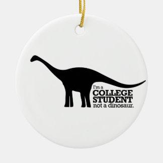 私は大学生恐竜ではなくです セラミックオーナメント