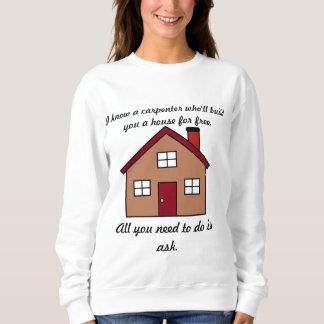 私は大工の女性を知っています スウェットシャツ