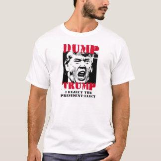私は大統領当選者-ダンプの切札--を拒絶します -- 反 Tシャツ