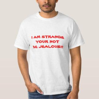 私は奇妙です Tシャツ
