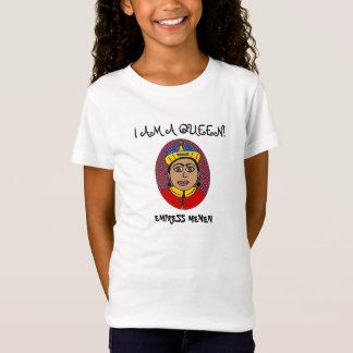 私は女王の皇后MENENのTシャツです Tシャツ