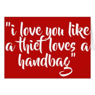 私は好みます盗人愛をハンドバッグ愛します カード