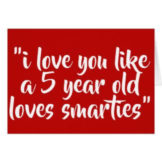 私は好みます5歳児愛smartiesを愛します カード