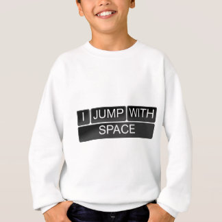 私は宇宙と跳びます スウェットシャツ