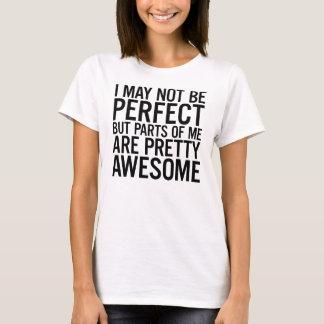私は完全でおもしろいな引用文のTシャツではないかもしれません Tシャツ