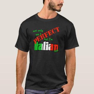私は完成しますありますが、ただイタリアンですも! Tシャツ