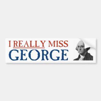 私は実際にジョージ・ワシントンを恋しく思います バンパーステッカー