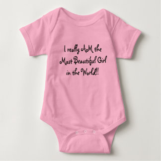 私は実際に世界の最も美しい女の子です!! ベビーボディスーツ