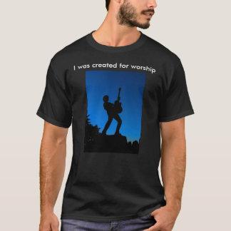 私は崇拝のために作成され、従ってです Tシャツ