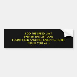 私は左LANEIの速度LIMITEVENを…します バンパーステッカー