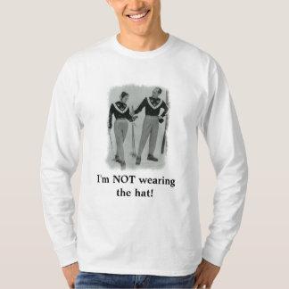私は帽子を身に着けていません! Tシャツ