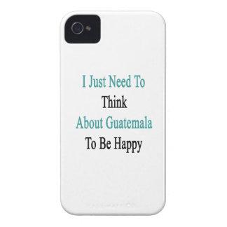 私は幸せであるためにちょうどグアテマラについて考える必要があります Case-Mate iPhone 4 ケース
