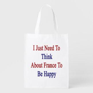 私は幸せであるためにちょうどフランスについて考える必要があります エコバッグ