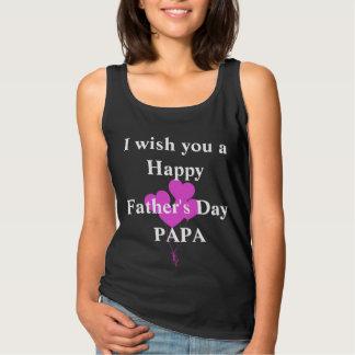 私は幸せな父の日のパパを望みます タンクトップ