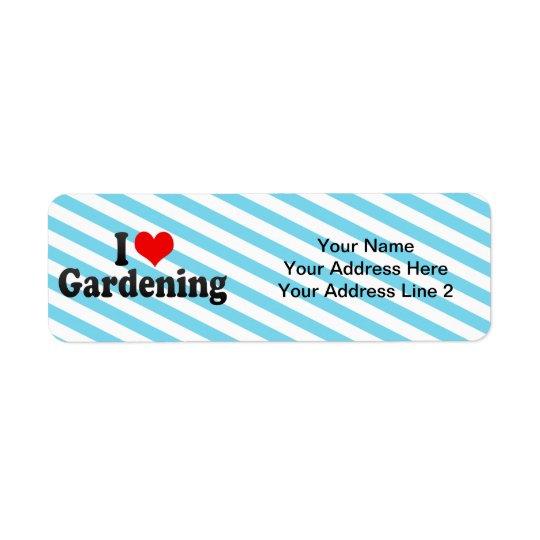 私は庭いじりをすることを愛します ラベル