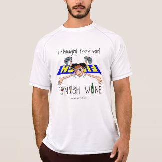 私は彼らを言いました終わりのワイン- SSのチャンピオン--を考えました Tシャツ