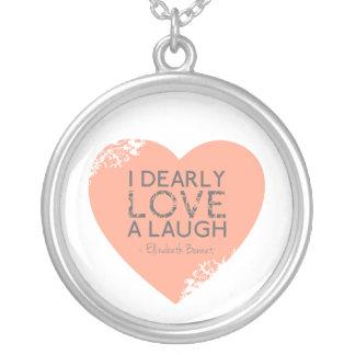 私は心から笑い-ジェーンAustenの引用文--を愛します シルバープレートネックレス