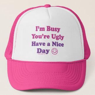 私は忙しいあなたは醜いです過します天気の良い日を キャップ