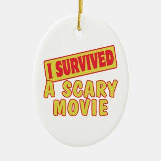 私は恐い映画を生き延びました セラミックオーナメント