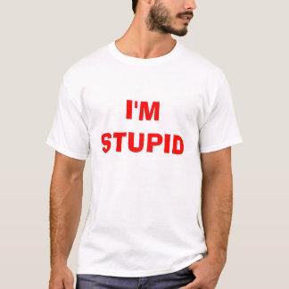 私は愚かです Tシャツ
