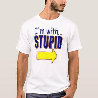 私は愚かなTシャツとあります Tシャツ