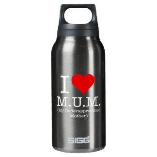 私は愛しますミイラ(私の正しく評価されない母)を 断熱ウォーターボトル