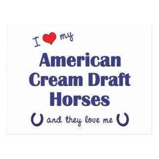 私は愛します私のアメリカのクリーム色の草案(多数の馬)を ポストカード