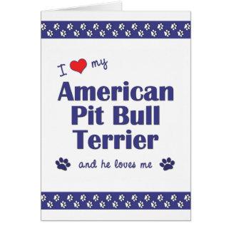 私は愛します私のアメリカのピット・ブルテリア(オス犬)を カード