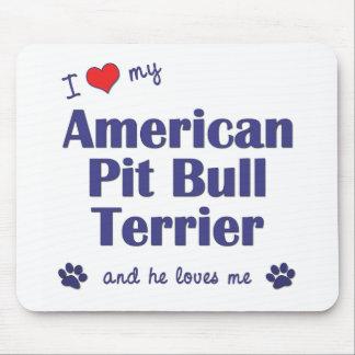 私は愛します私のアメリカのピット・ブルテリア(オス犬)を マウスパッド