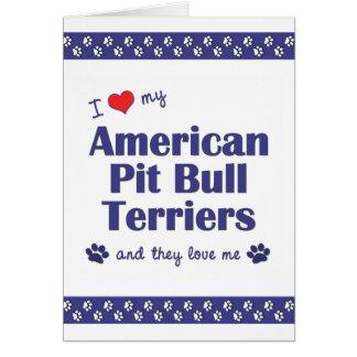 私は愛します私のアメリカのピット・ブルテリア(数々のな犬)を カード