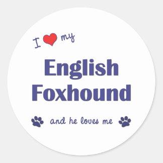 私は愛します私のイングリッシュ・フォックスハウンド(オス犬)を ラウンドシール