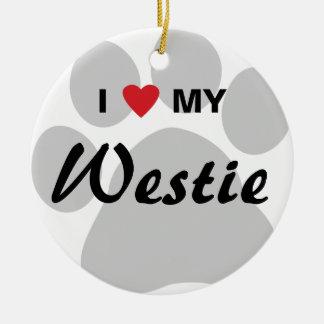 私は愛します私のウエスト・ハイランド・ホワイト・テリア(Westie)を セラミックオーナメント