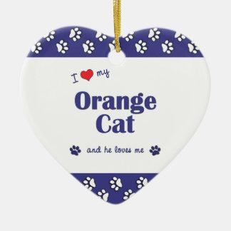 私は愛します私のオレンジ猫(オス猫)を セラミックオーナメント