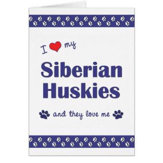 私は愛します私のシベリアンハスキー(多数犬)を カード