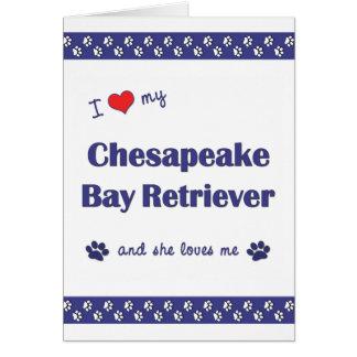 私は愛します私のチェサピーク・ベイ・レトリーバー(メス犬)を カード