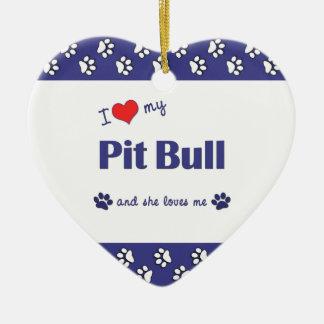 私は愛します私のピット・ブル(メス犬) セラミックオーナメント