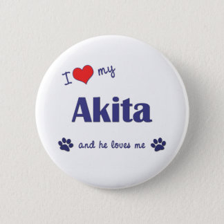 私は愛します私の秋田(オス犬)を 5.7CM 丸型バッジ